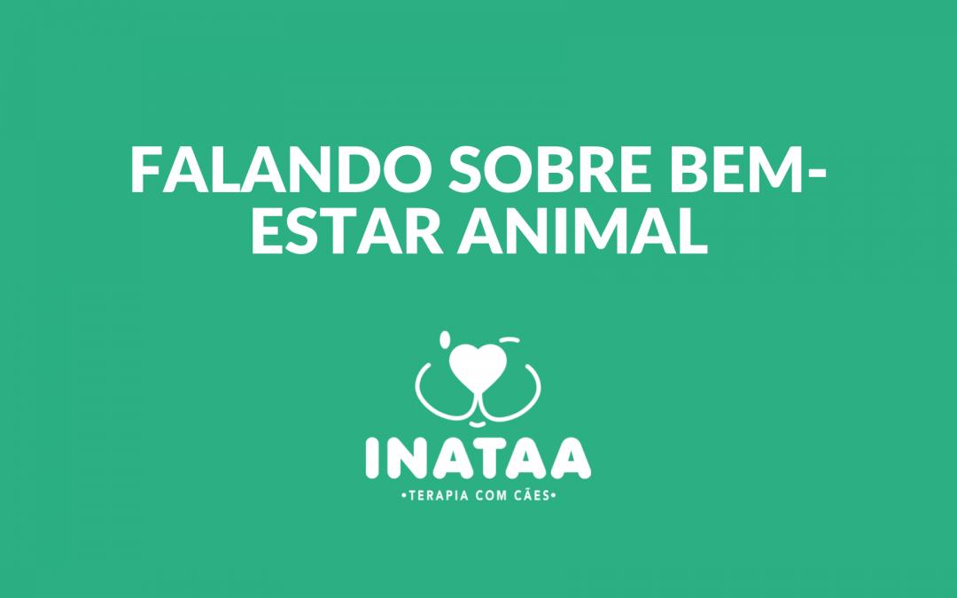 Conheça a nova série do INATAA no IGTV: Falando sobre bem-estar animal
