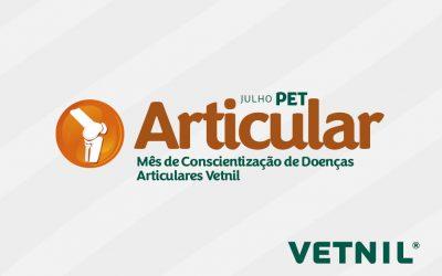 Vetnil apresenta: Julho Pet Articular – Mês da Conscientização de Doenças Articulares
